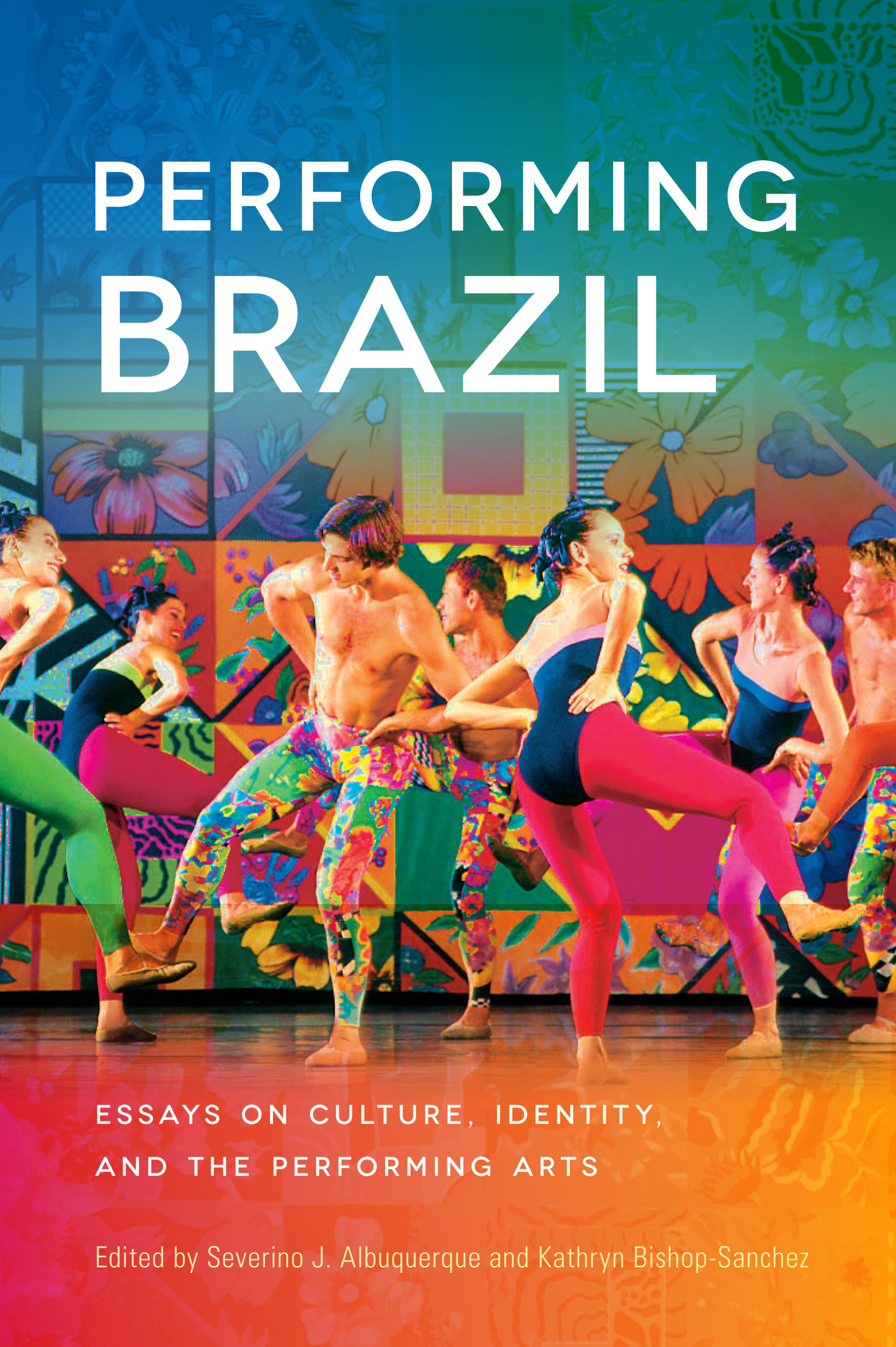 UW Press: Performing Brazil: Essays on Culture, Identity ...
