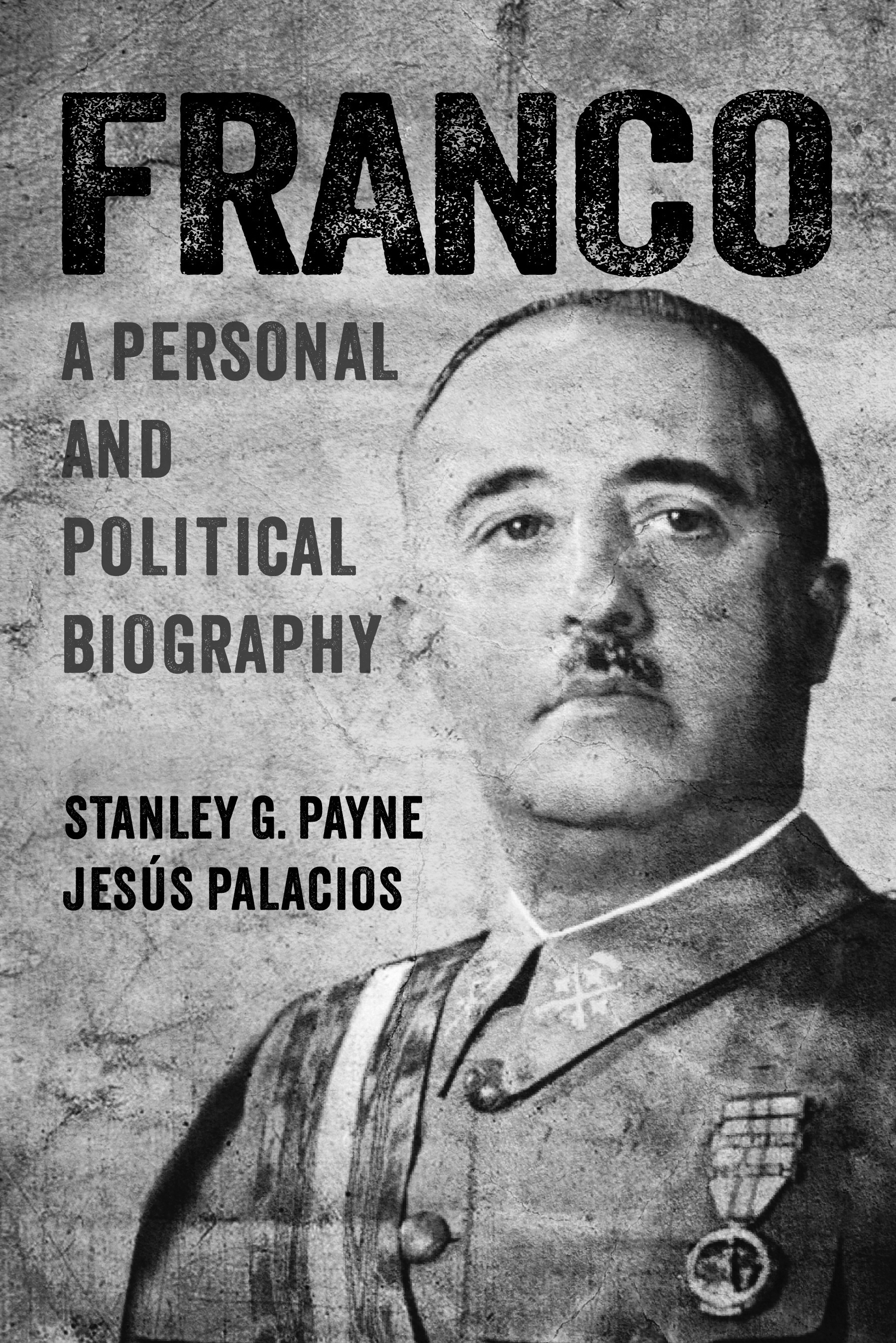 uw press franco a personal and political biography
