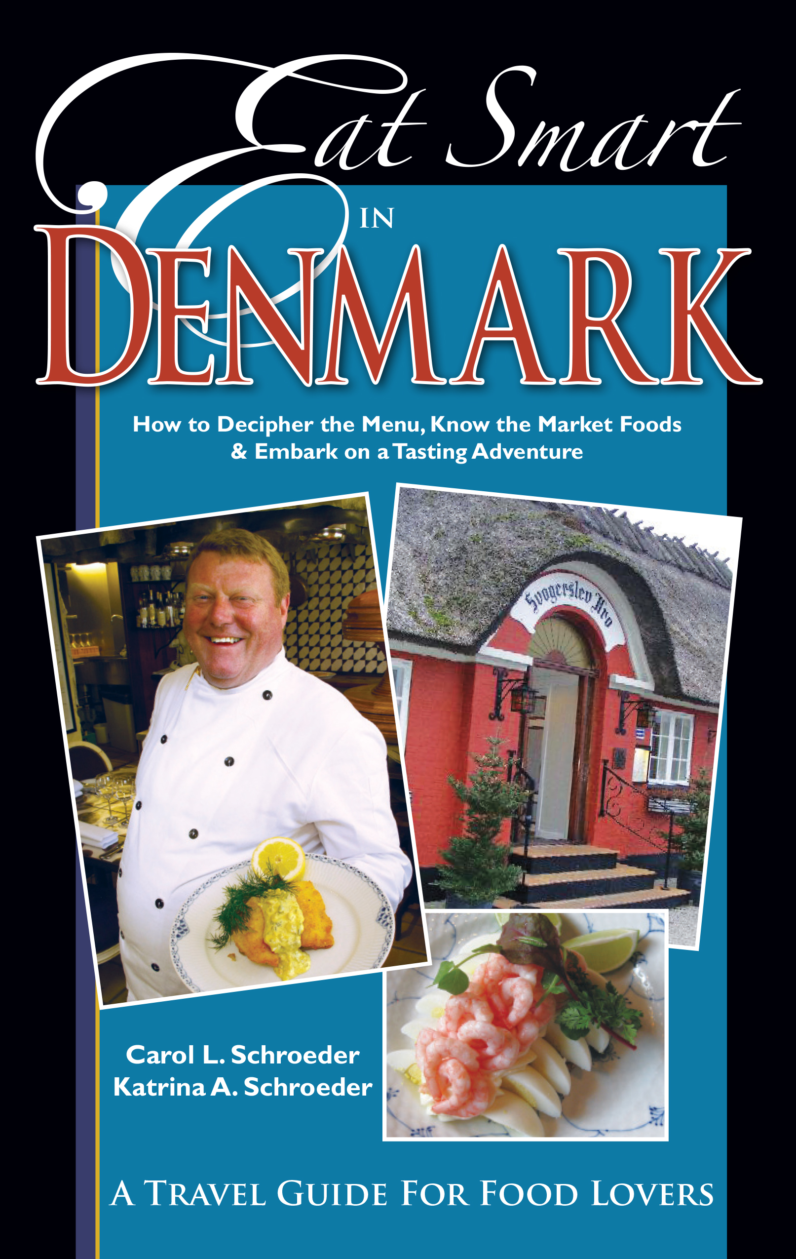 Uw press eat smart in denmark how to decipher the menu know the download high resolution cover color forumfinder Images