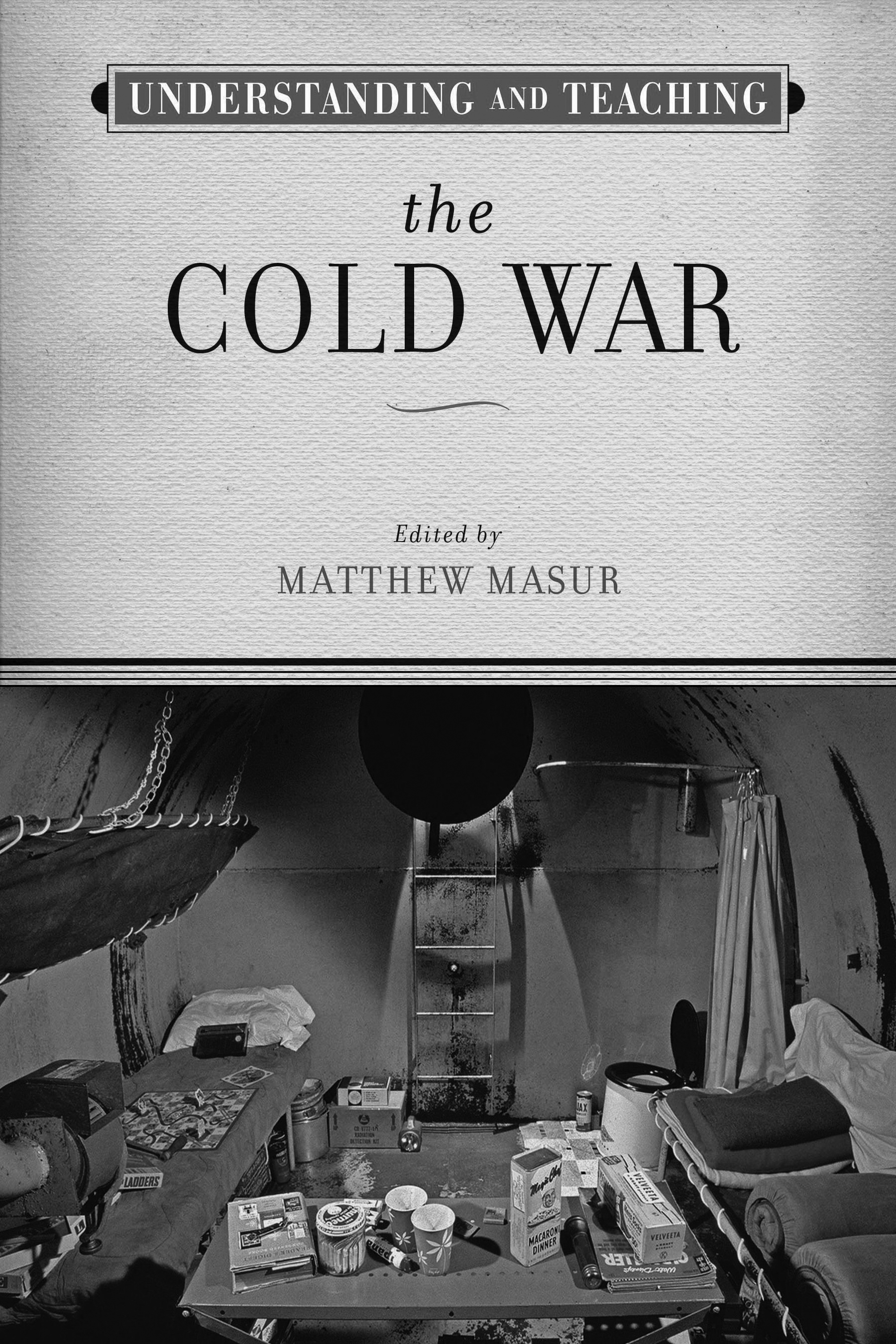 uw press understanding and teaching the cold war high resolution cover b w