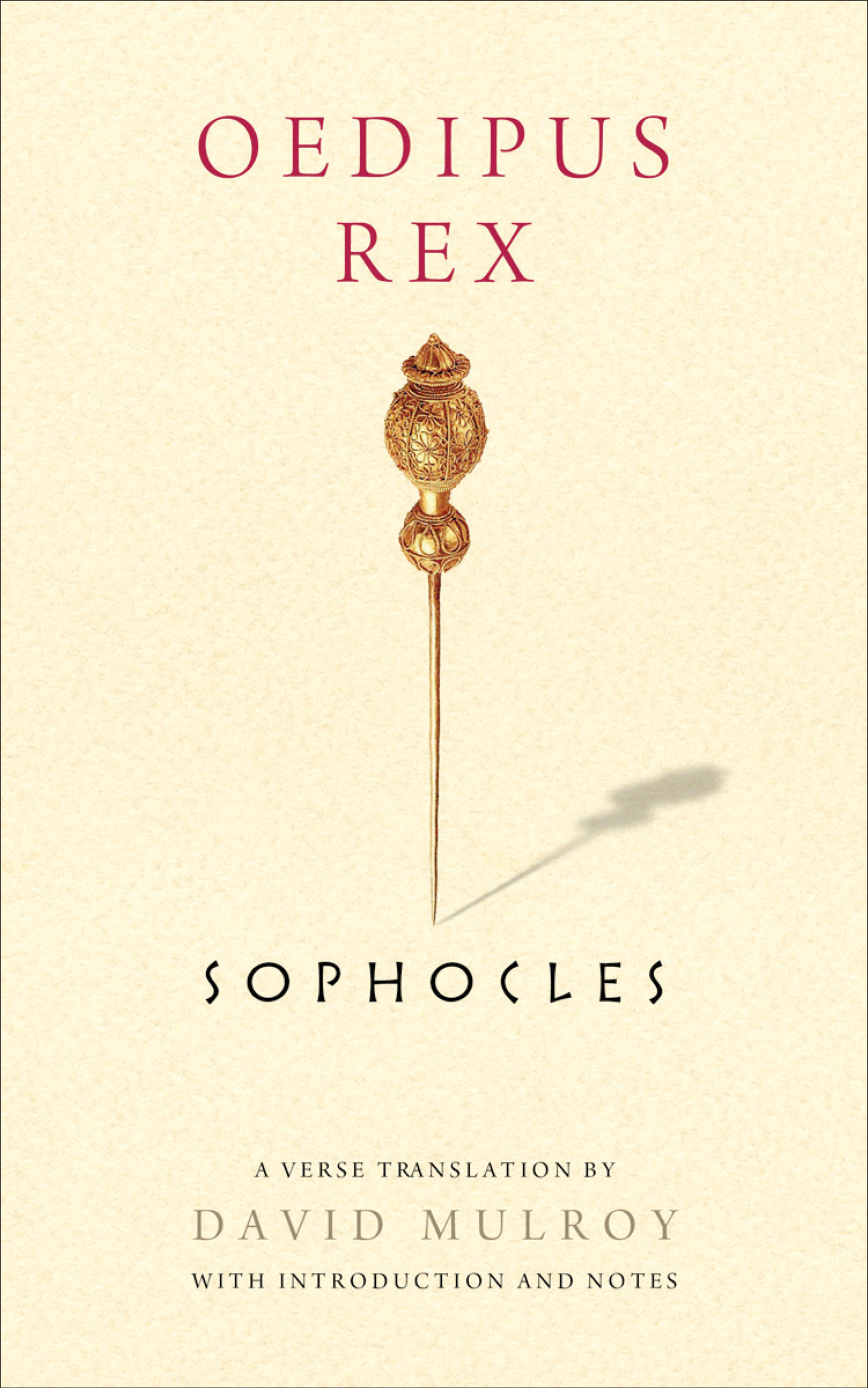 sophocles oedipus rex Harvard classics, vol 8, part 5 : oedipus the king : sophocles : unknowingly, oedipus kills his father, king laius of thebes, and marries his mother, jocasta.