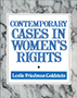 Contemporary Cases in Women's Rights