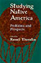 Studying Native America