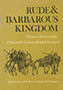 Rude and Barbarous Kingdom