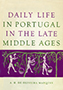 Daily Life in Portugal in the Late Middle Ages
