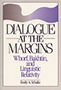 Dialogue at the Margins