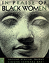 In Praise of Black Women, Volume 1