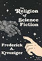 The Religion of Science Fiction