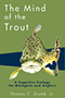 The Mind of the Trout