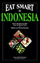 Eat Smart in Indonesia