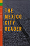 The Mexico City Reader