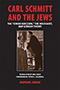Carl Schmitt and the Jews