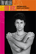1001 Beds: Performances, Essays, and Travels (Living Out: Gay and Lesbian Autobiog) Tim Miller and Glen Johnson