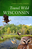 Cover of Travel Wild Wisconsin