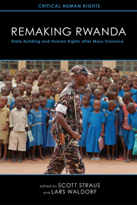 The cover of Remaking Rwanda is black, with a photo of a soldier in front of a group of schoolchildren.
