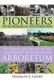 Cover of Pioneers of Ecological Restoration