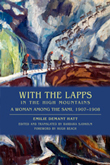Cover of With the Lapps in the High Mountains