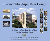 Lawyers Who Shaped Dane County