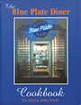 The Blue Plate Diner Cookbook