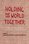 Holding the World Together