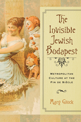 The Invisible Jewish Budapest
