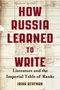 How Russia Learned to Write