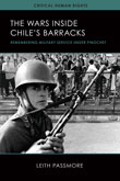 Book Cover: The Wars inside Chile's Barracks