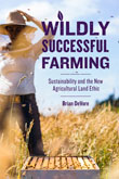 Book Cover: Wildly Successful Farming
