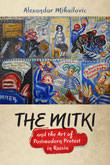 Book Cover: The Mitki and the Art of Postmodern Protest in RussiaRights in Thailand