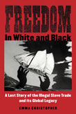 Book Cover: Freedom in White and Black