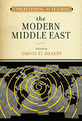 Understanding and Teaching the Modern Middle East: Cover showing a world map in which the land is black and the water is gray, with a pattern of repeating yellow circles, resembling sonar, emerging from the center of the map. Above the map is a manilla block containing the title and editor text.