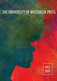 Catalog cover: University of Wisconsin Press's Fall 2019 titles