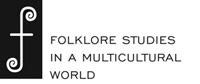 Folklore Studies in a Multicultural World