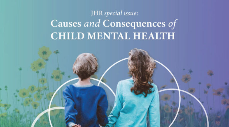 JHR Special Issue Call: Causes and Consequences of Child Mental Health
